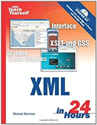 Sams Teach Yourself XML in 24 Hours, Complete Starter Kit (3rd Edition) by Michael Morrison (2005-11-24)