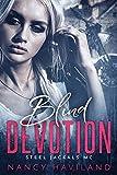 Blind Devotion (Steel Jackals MC Book 1)