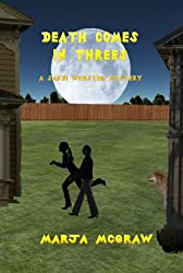 Death Comes in Threes: A Sandi Webster Mystery (The Sandi Webster Mysteries Book 6)