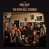 Paul Kelly presents The Merri Soul Sessions (Vinyl) [VINYL]
