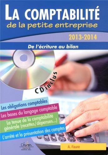 La comptabilité de la petite entreprise : De l'écriture au bilan