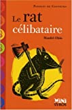 Rat celibataire -le by MANFEI OBIN (September 18,2006)