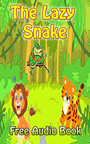 The Lazy Snake  | (WITH ONLINE AUDIO FILE): Bedtime story for kids ages 1-7 : Funny kid story (English Edition) - Lazy Leopard