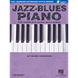Jazz-blues piano: the complete guide with cd (Hal Leonard keyboard style series)