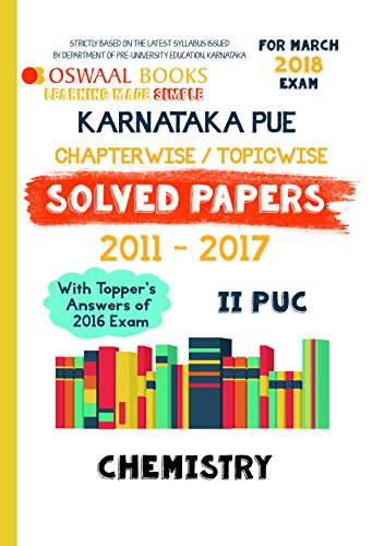 Oswaal Karnataka PUE Solved Papers for II PUC Class 12 Chemistry (March  2018 Exam)