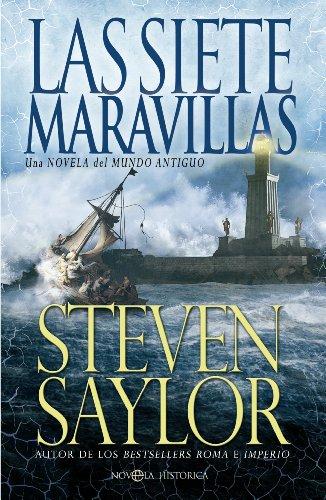 Las siete maravillas (Novela histórica) por Steven Saylor
