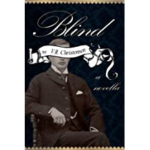 Blind - a novella (Sixteen Seasons Book 3)