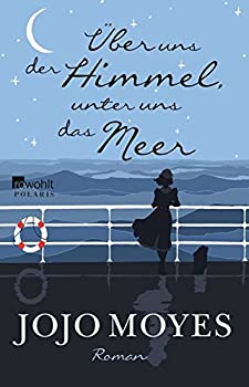 Jojo Moyes (Autor), Katharina Naumann (Übersetzer)(263)Neu kaufen: EUR 14,99106 AngeboteabEUR 1,50