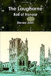 The Laugharne Roll of Honour by Steven John (2015-03-09)