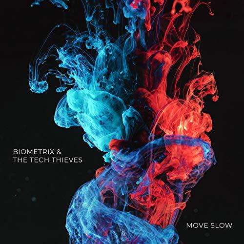 Move Slow [Explicit]