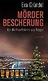 Mörderbescherung: Ein Weihnachtskrimi aus Neapel (HAYMON TASCHENBUCH)