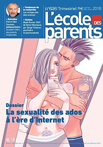 EPE 626 - LA SEXUALITE DES ADOS A L'HEURE D INTERNET par Collectif