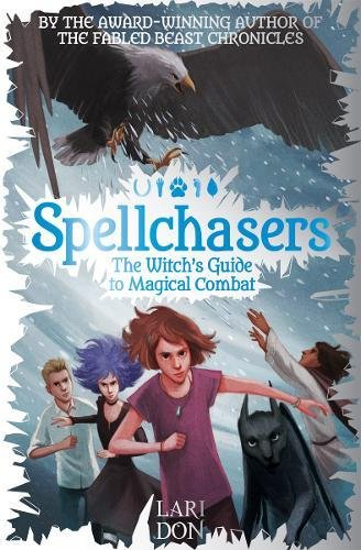 Spellchasers: The Witch's Guide to Magical Combat