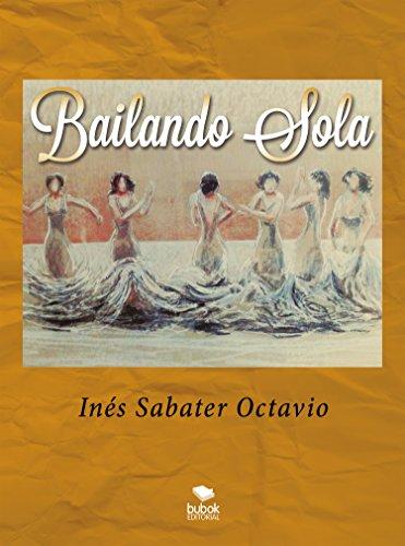 Bailando sola por Inés Sabater Octavio