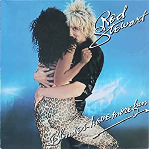 Rod Stewart - Blondes Have More Fun - Warner Bros. Records - WB 56 572