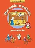 Mon cahier d'activités pour attendre Noël by Noélie Viallet (2015-10-01)