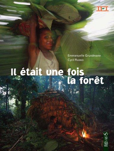 Il était une fois la forêt
