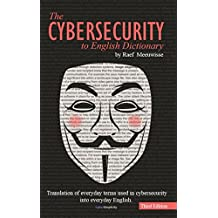The Cybersecurity to English Dictionary (English Edition)