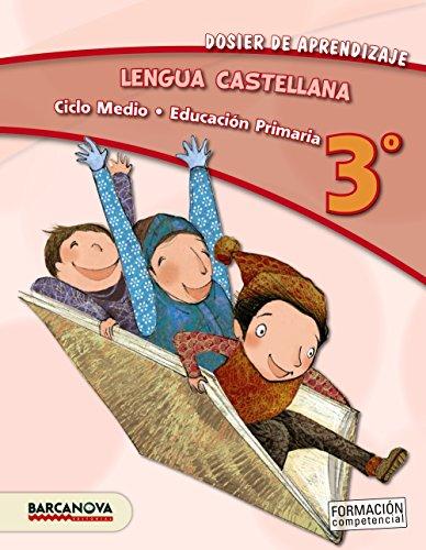 Lengua castellana 3º CM. Dosier de aprendizaje (ed. 2013) - 9788448931728