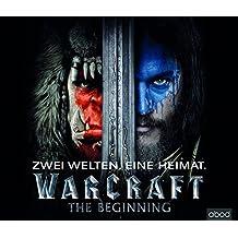 Warcraft - Der offizielle Roman zum Film (Warcraft Kinofilm)