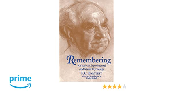 Remembering: A Study in Experimental and Social Psychology: Amazon