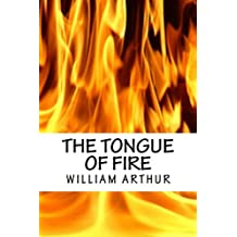 The Tongue of Fire: Or The True Power of Christianity