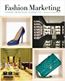 Image de Fashion Marketing: Theory, Principles & Practice
