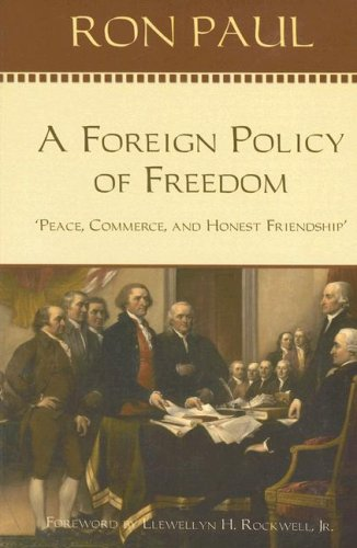 A Foreign Policy of Freedom: Peace, Commerce, and Honest Friendship