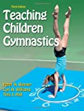 Teaching Children Gymnastics: Third Edition