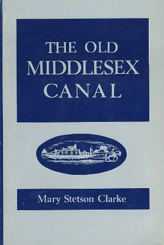 The Old Middlesex Canal Stetson Center