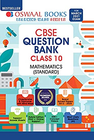 Oswaal CBSE Question Bank Class 10 Mathematics Standard Book Chapterwise & Topicwise Includes Objective Types & MCQ's (For 2021 Exam)