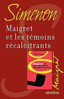 Maigret et les témoins récalcitrants von [SIMENON, Georges]