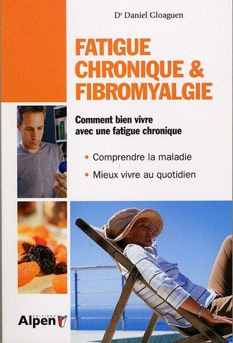 Fatigue chronique et fibromyalgie