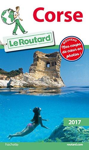 Guide du Routard Corse 2017 par Collectif