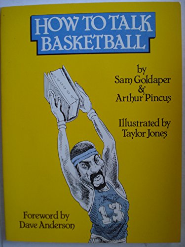 How to Talk Basketball por Sam Goldaper
