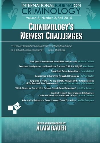 criminologys-newest-challenges-volume-3-number-2-of-international-journal-on-criminology-by-alain-ba