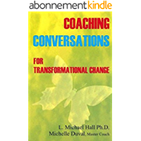 Coaching Conversations for Transformational Change (Self Actualization Series Book 2) (English Edition)