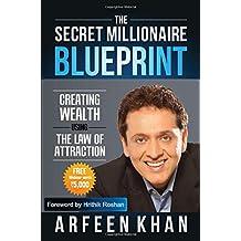Amazon arfeen khan books the secret millionaire blueprint malvernweather Images