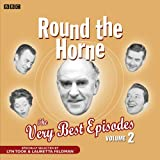 Round The Horne: The Very Best Episodes Volume 2: v. 2 (BBC Radio Collections)