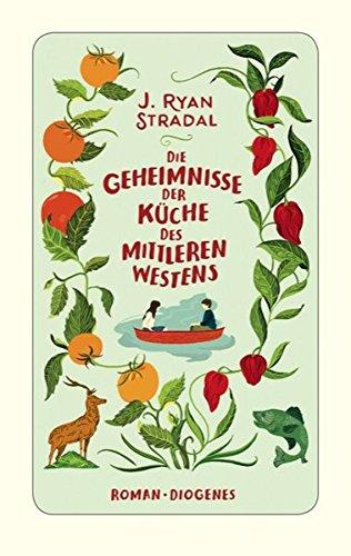 Buchseite und Rezensionen zu 'Die Geheimnisse der Küche des Mittleren Westens' von J. Ryan Stradal