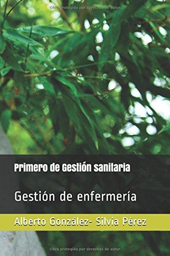 Primero de Gestión sanitaria por Alberto González