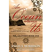 An Ocean atween Us: A Romantic Historical Novel (We, Glovers Book 1) (English Edition)