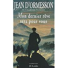 Mon dernier rêve sera pour vous (Romans contemporains) (French Edition)