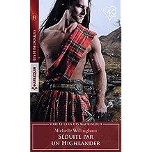 Séduite par un Highlander (Le clan des MacKinloch t. 2)