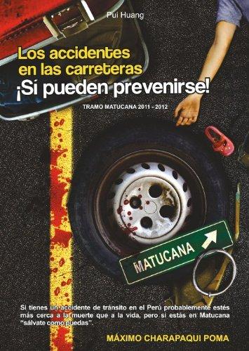 Los accidentes en las carreteras ¡Sí pueden prevenirse!