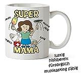 Tasse Super Mama - Die besten Eigenschaften - Mama ist die Beste - Standard