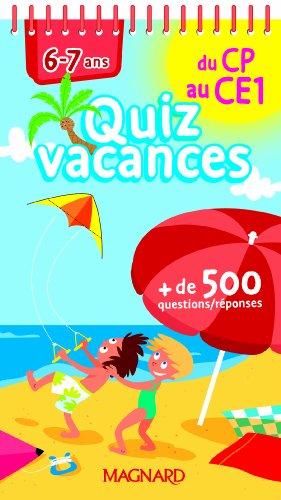 Quizz vacances du CP au CE1 : 6-7 ans- Cahier de vacances