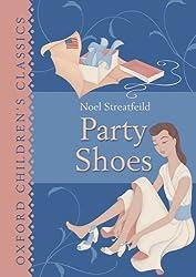 Party Shoes (Oxford Children's Classics)