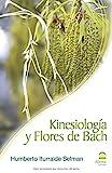 KINESIOLOGÍA Y FLORES DE BACH - 9788498271027