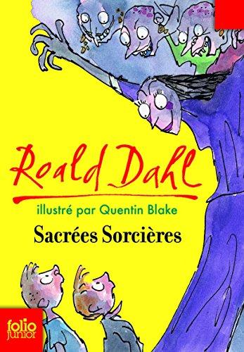 Sacrées sorcières par Roald Dahl